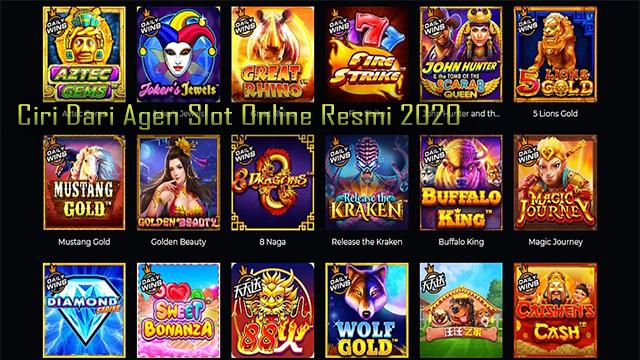 Ciri Dari Agen Slot Online Resmi 2020